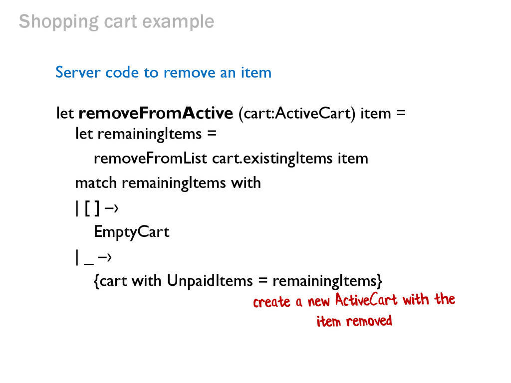 Shopping cart example let removeFromActive (car...