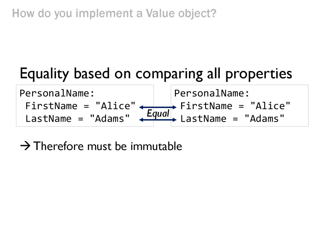 How do you implement a Value object? Equality b...