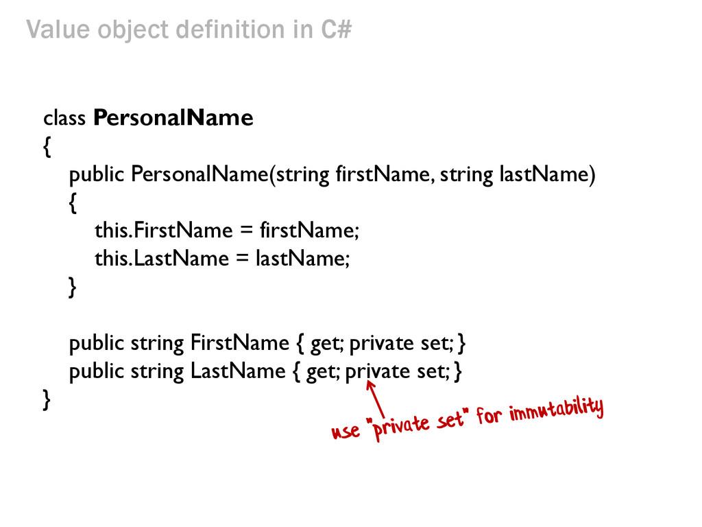 class PersonalName { public PersonalName(string...