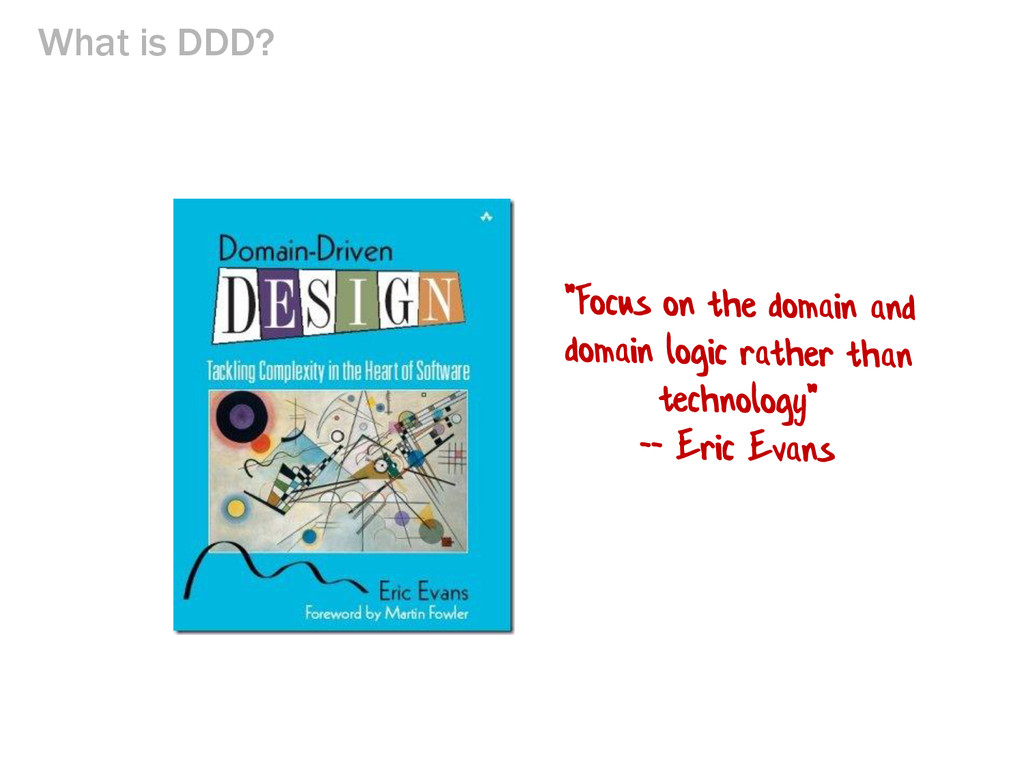 What is DDD?