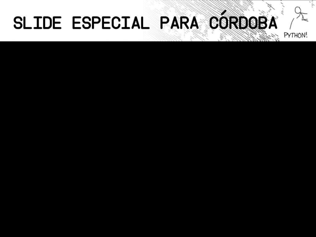 Slide Especial Para Córdoba • Soy un experto en...