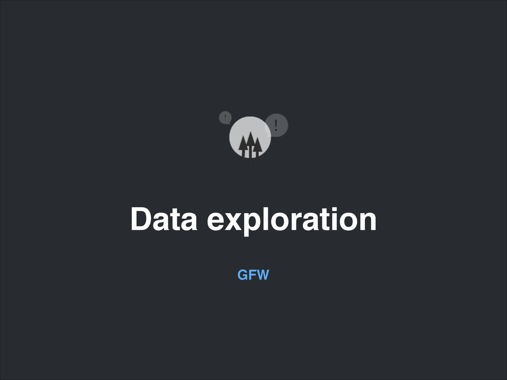 Data exploration GFW