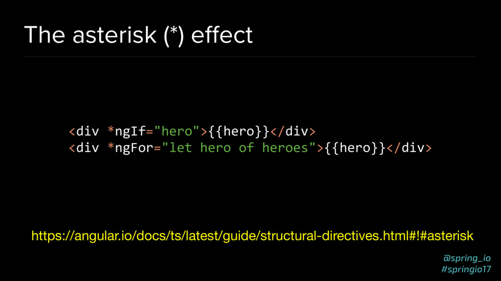 @spring_io #springio17 The asterisk (*) effect h...