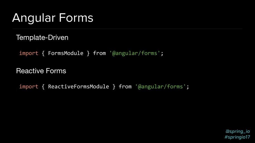 @spring_io #springio17 Angular Forms Template-D...