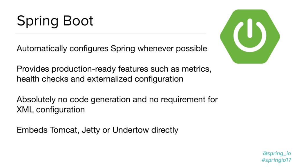 @spring_io #springio17 Spring Boot Automaticall...