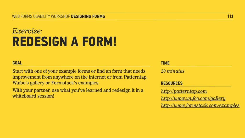 WEB FORMS USABILITY WORKSHOP DESIGNING FORMS 11...