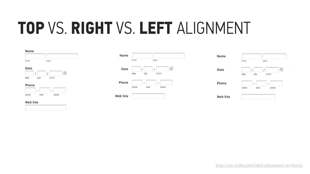TOP VS. RIGHT VS. LEFT ALIGNMENT http://css-tri...