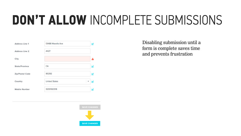 DON'T ALLOW INCOMPLETE SUBMISSIONS Disabling su...