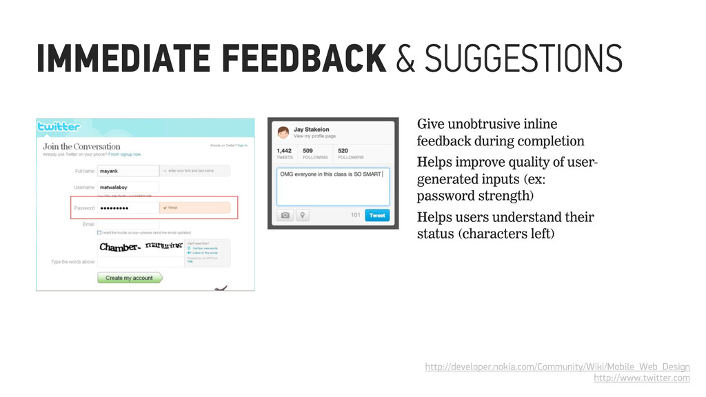 IMMEDIATE FEEDBACK & SUGGESTIONS Give unobtrusi...