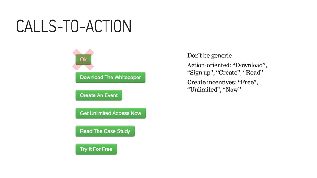 CALLS-TO-ACTION Don't be generic Action-oriente...