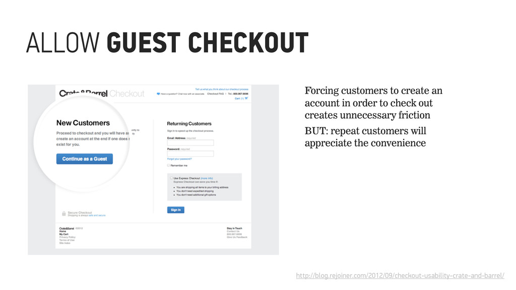 ALLOW GUEST CHECKOUT http://blog.rejoiner.com/2...