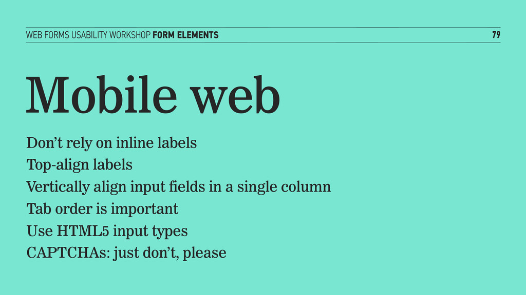 WEB FORMS USABILITY WORKSHOP FORM ELEMENTS 79 M...