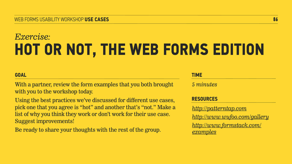 WEB FORMS USABILITY WORKSHOP USE CASES 86 Exerc...