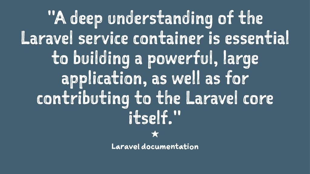 """A deep understanding of the Laravel service co..."