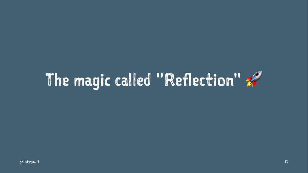 """The magic called """"Reflection"""" ! @introwit 17"""