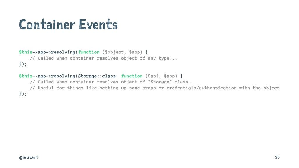 Container Events $this->app->resolving(function...