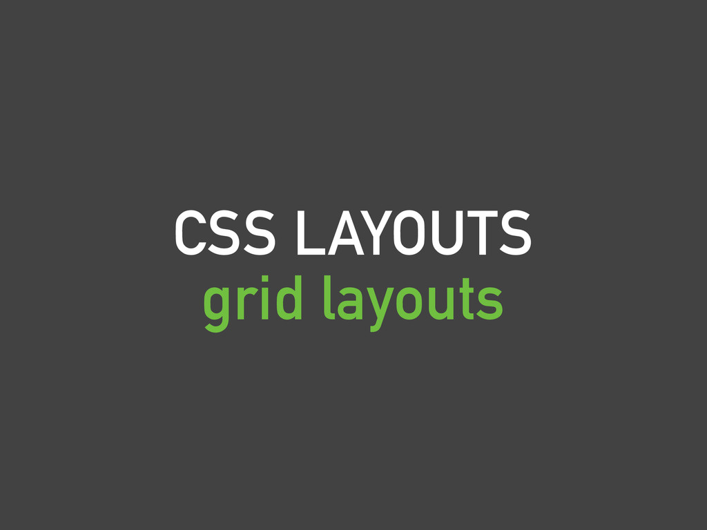 CSS LAYOUTS grid layouts
