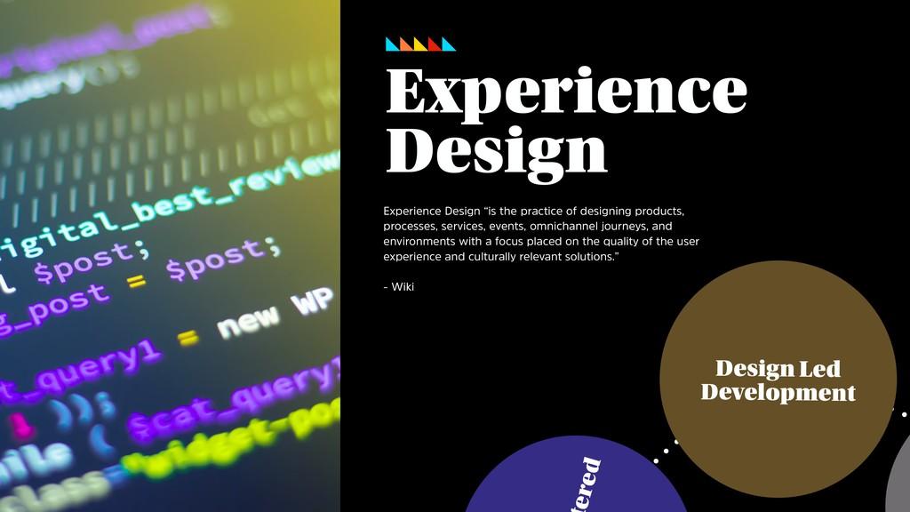 ered Design Led Development Experience Design E...