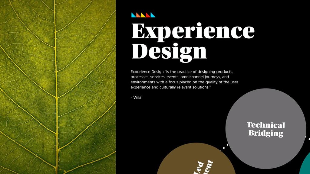 ed ent Technical Bridging Experience Design Exp...