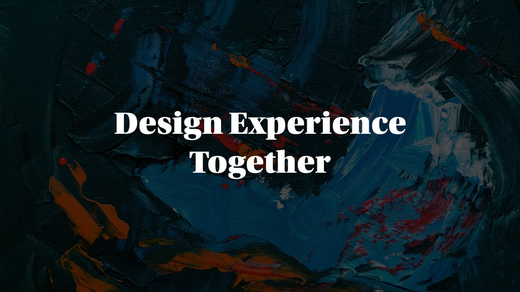 Design Experience Together