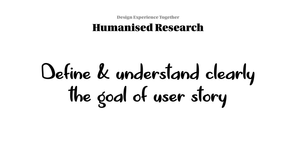 Design Experience Together Humanised Research D...