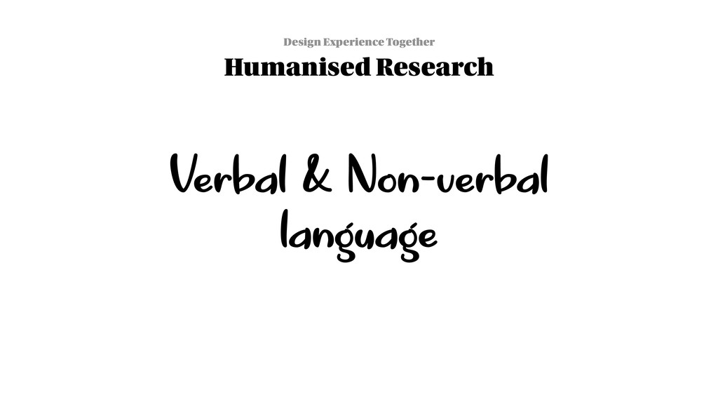 Verbal & Non-verbal language Design Experience ...