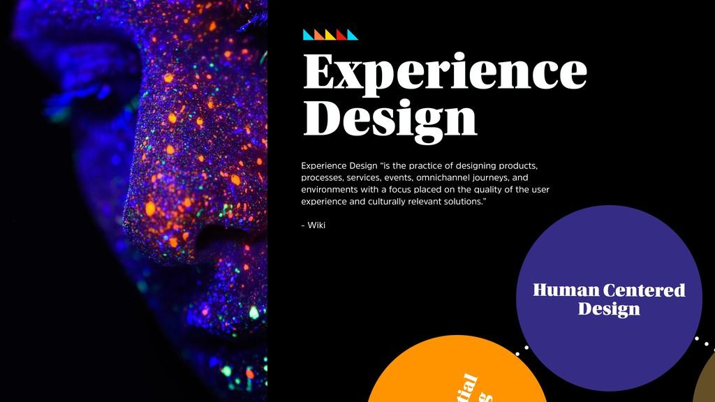 ial Human Centered Design Experience Design Exp...