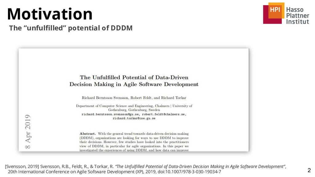"""Motivation 2 The """"unfulfilled"""" potential of DDDM..."""