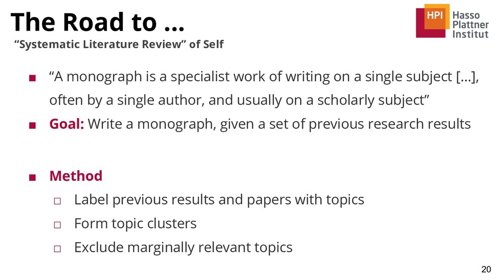 """The Road to ... 20 """"Systematic Literature Revie..."""