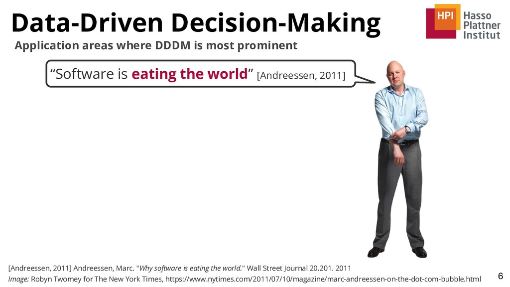 """""""Software is eating the world"""" [Andreessen, 201..."""