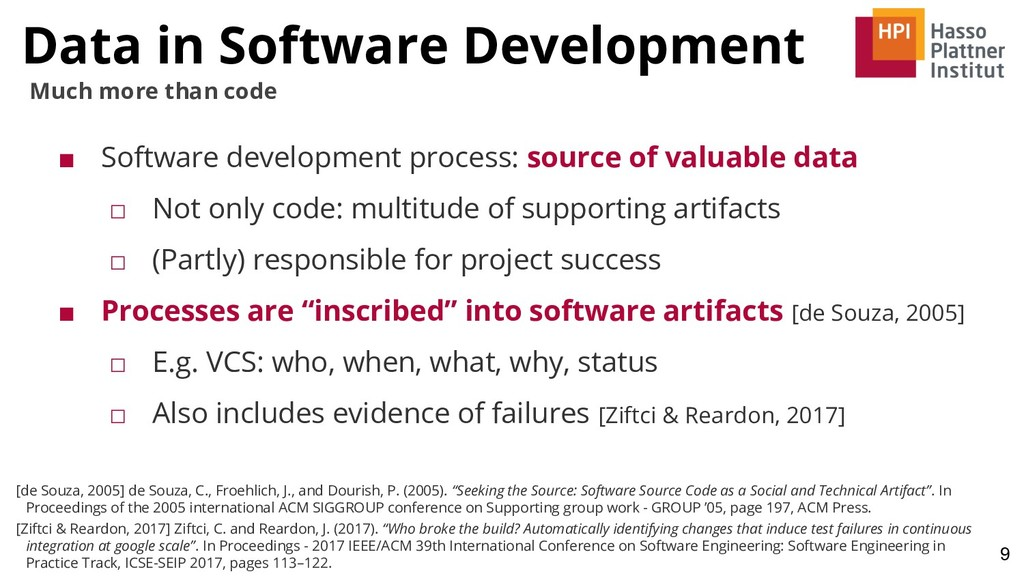 Data in Software Development 9 Much more than c...