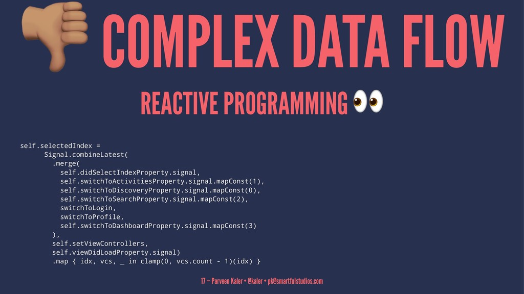 COMPLEX DATA FLOW REACTIVE PROGRAMMING self.sel...