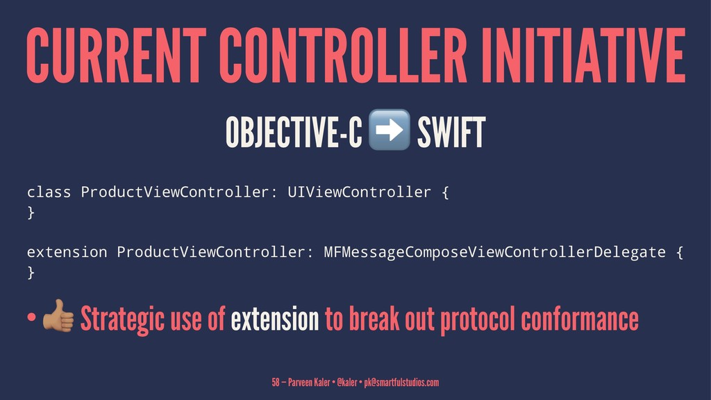 CURRENT CONTROLLER INITIATIVE OBJECTIVE-C SWIFT...