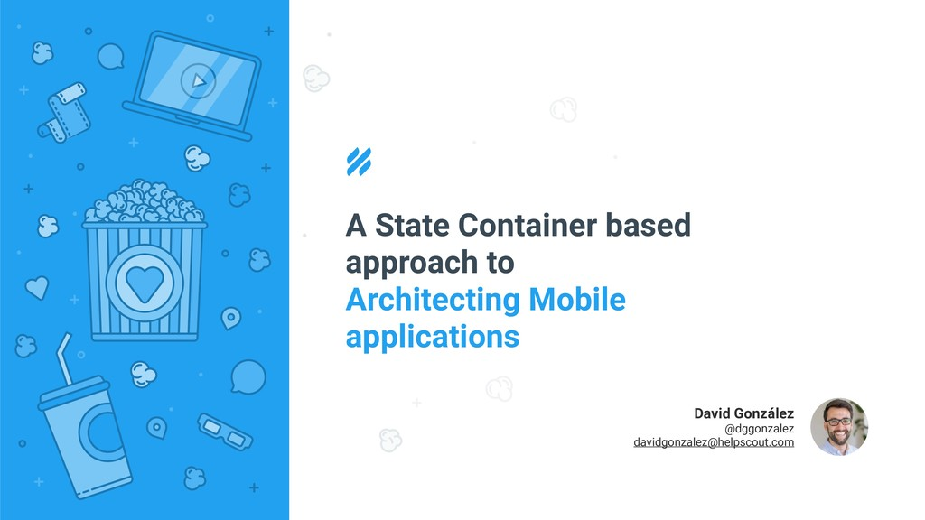 A State Container based approach to Architectin...