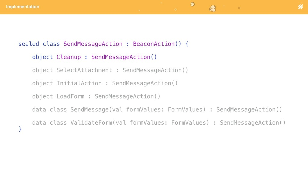 Page heading Implementation sealed class SendMe...