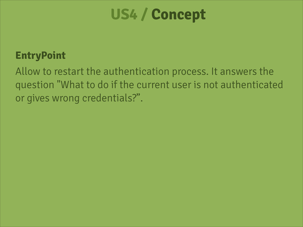 US4 / Concept EntryPoint Allow to restart the a...