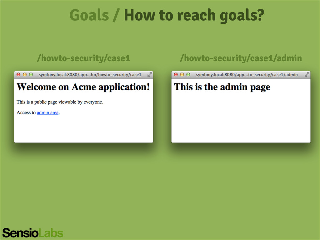 Goals / How to reach goals? /howto-security/cas...