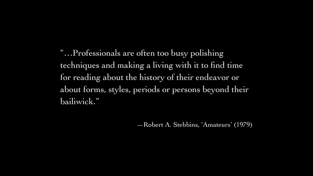 """…Professionals are often too busy polishing te..."