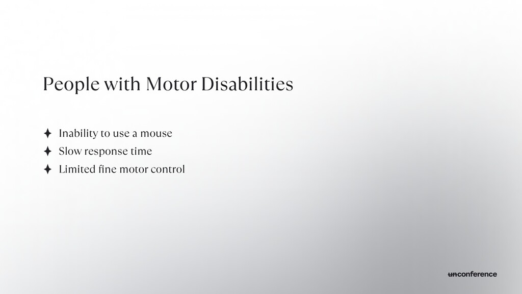 People with Motor Disabilities Inability to use...