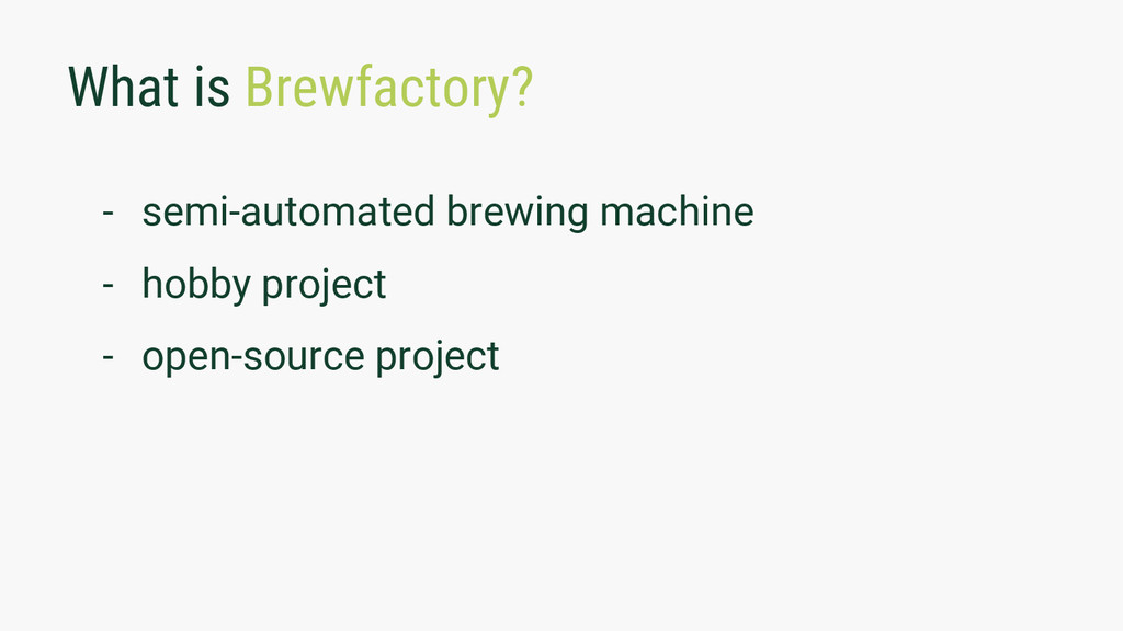 What is Brewfactory? - semi-automated brewing m...