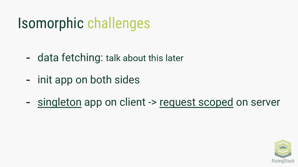 Isomorphic challenges - data fetching: talk abo...
