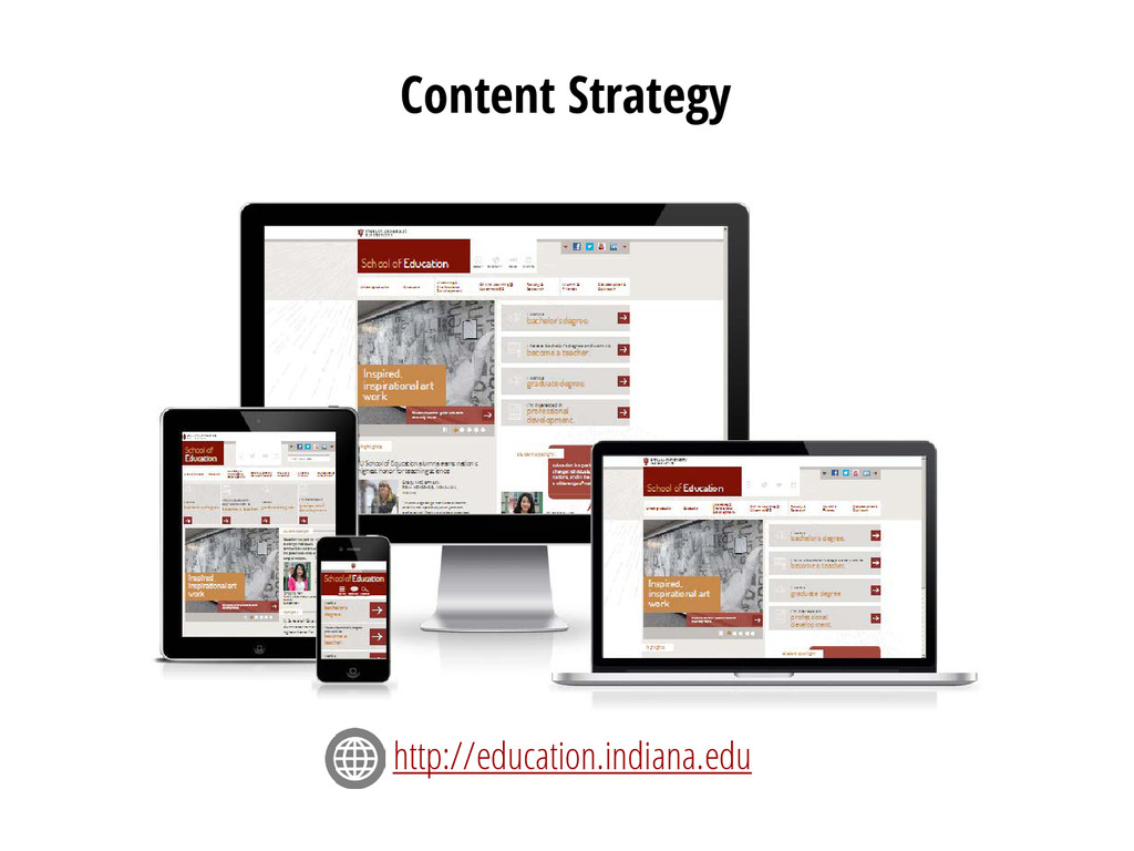 Content Strategy http://education.indiana.edu