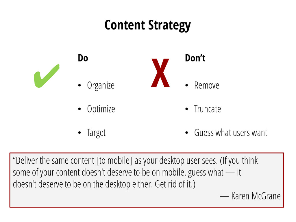 Content Strategy Do • Organize • Optimize • Tar...