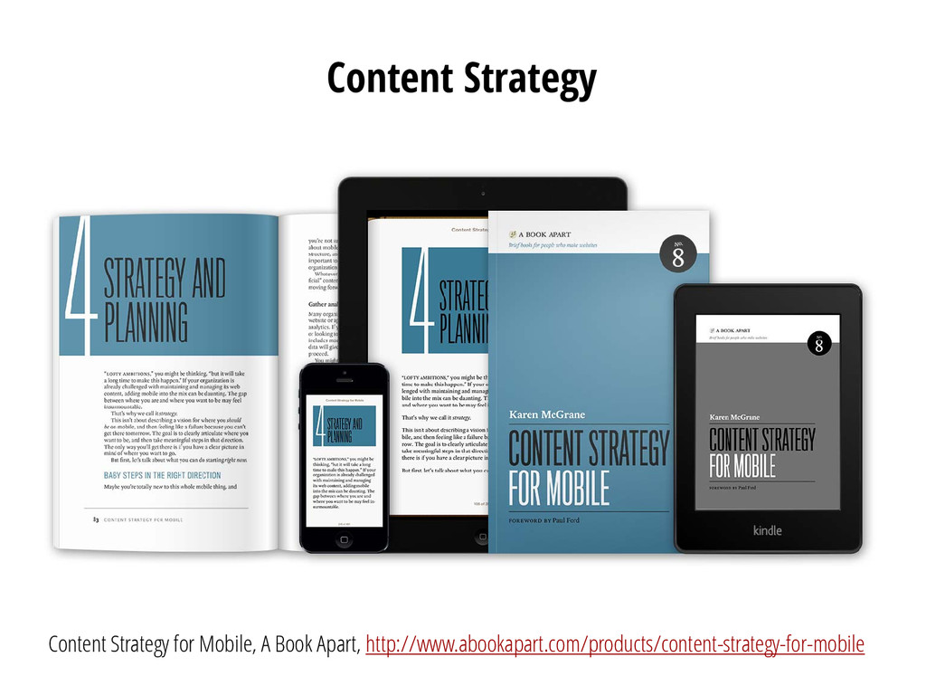 Content Strategy Content Strategy for Mobile, A...