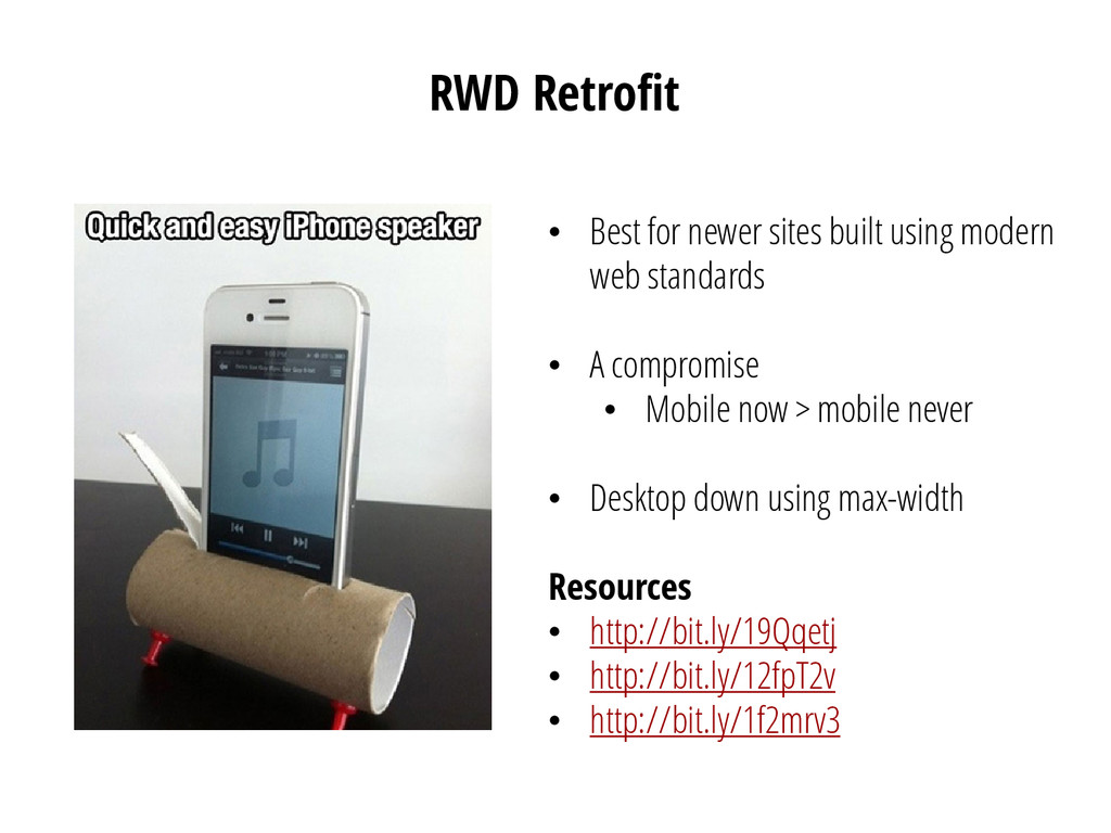 RWD Retrofit • Best for newer sites built using...
