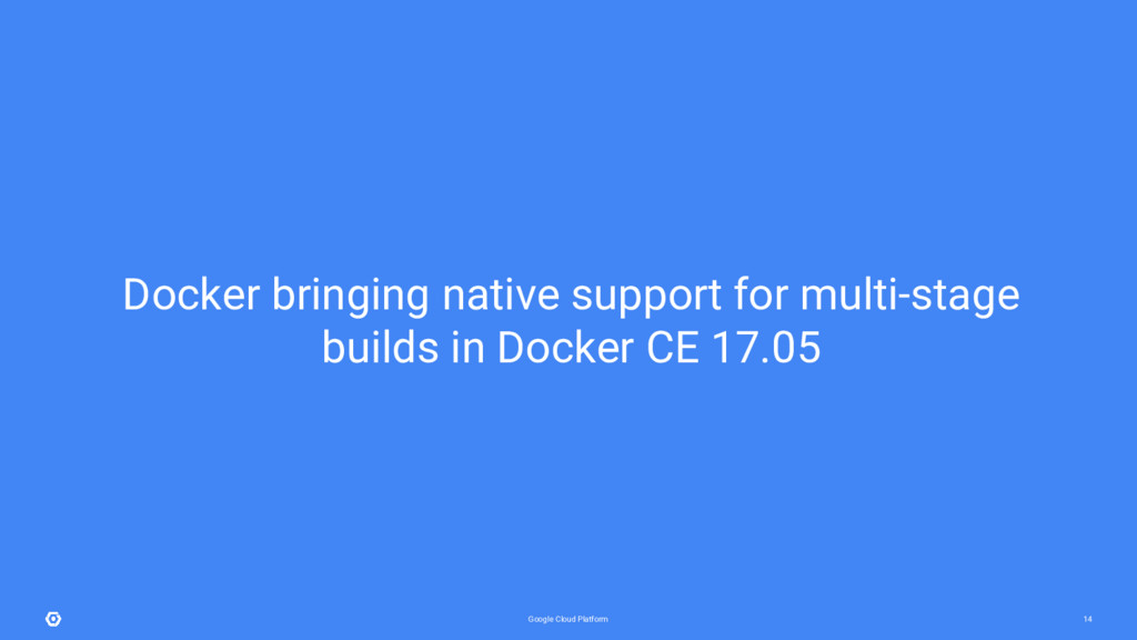 Google Cloud Platform 14 Docker bringing native...