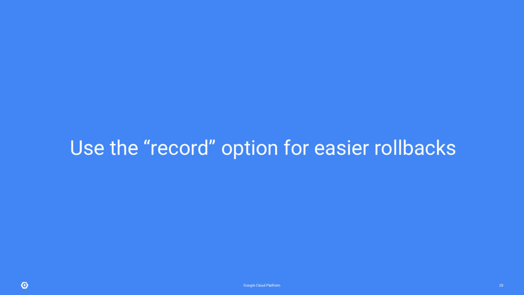 "Google Cloud Platform 28 Use the ""record"" optio..."