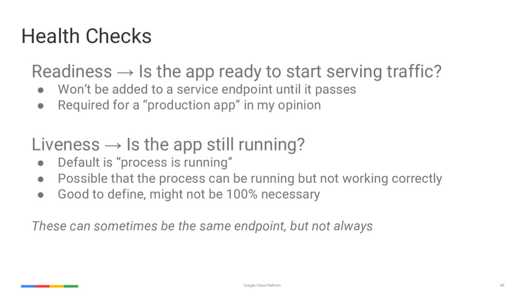 45 Google Cloud Platform Readiness → Is the app...