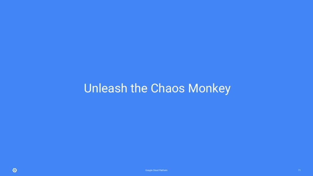 Google Cloud Platform 71 Unleash the Chaos Monk...