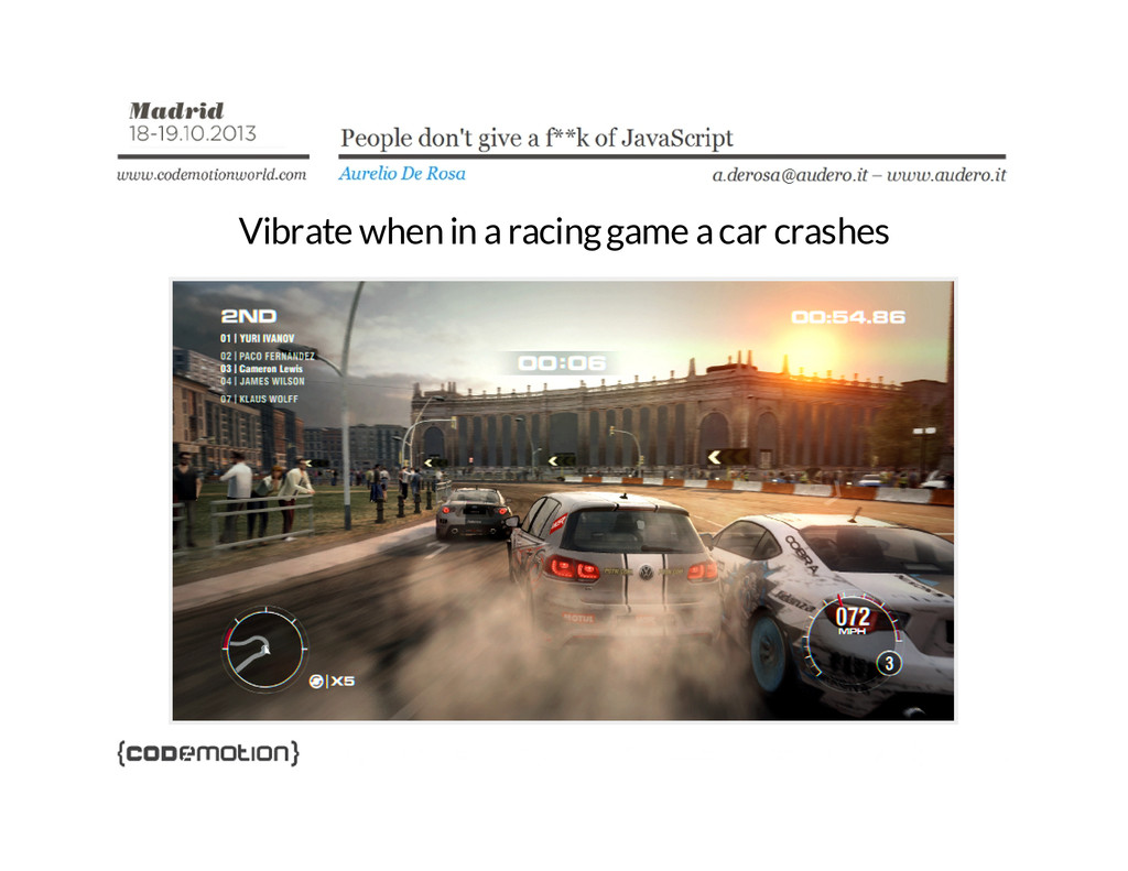 Vibrate when in a racing game a car crashes